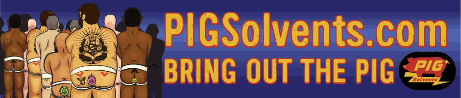 Bring out the PIG solvents